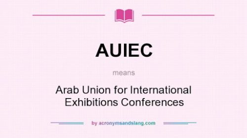 Tunisia, Sudan, and Mauritania join Arab Union for International Exhibitions and Conferences